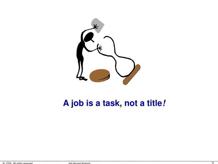 A job is a task, not a title