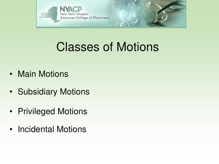 Classes of Motions
