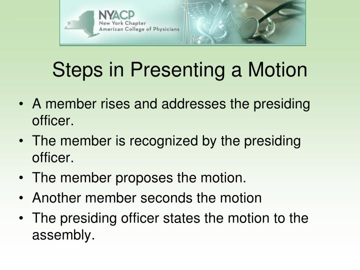 Steps in Presenting a Motion