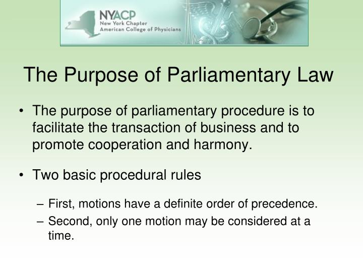 The Purpose of Parliamentary Law