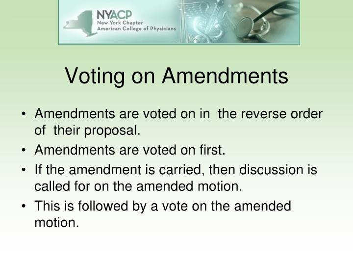 Voting on Amendments