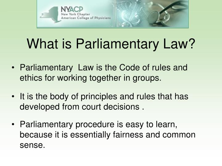 What is parliamentary law
