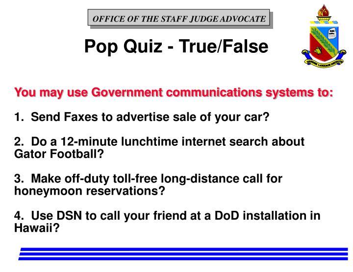 Pop Quiz - True/False