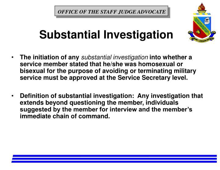 Substantial Investigation