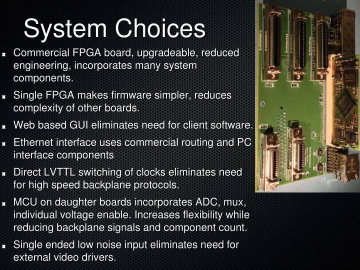 System Choices