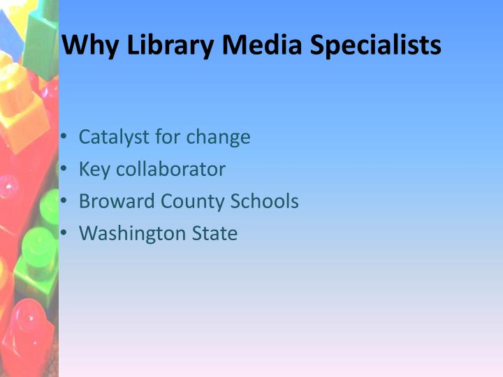 Why Library Media Specialists