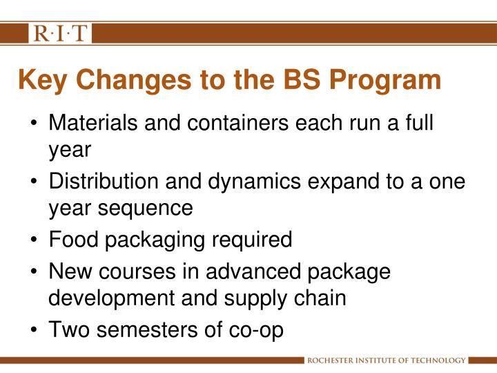 Key changes to the bs program
