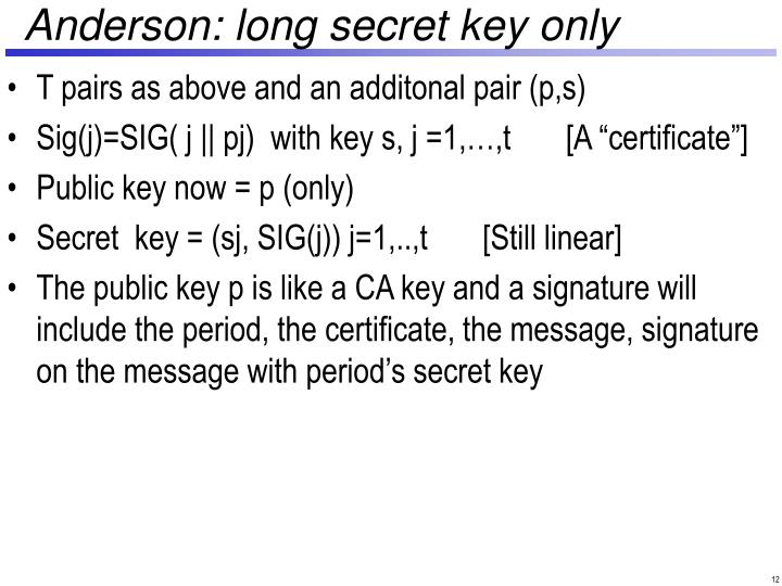 Anderson: long secret key only