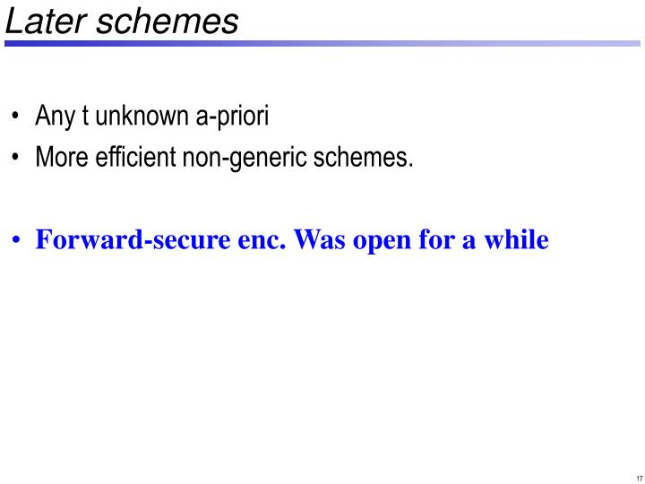 Later schemes