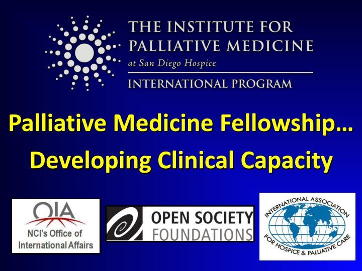 Palliative Medicine Fellowship…