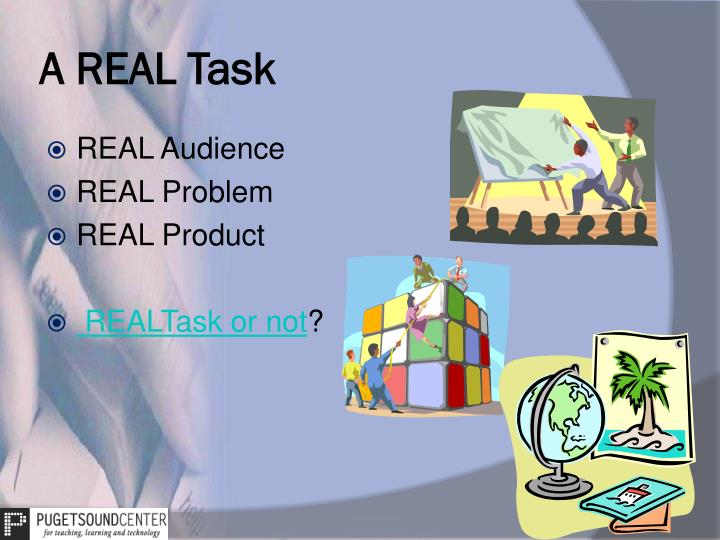 A REAL Task