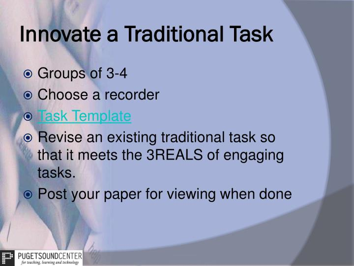 Innovate a Traditional Task
