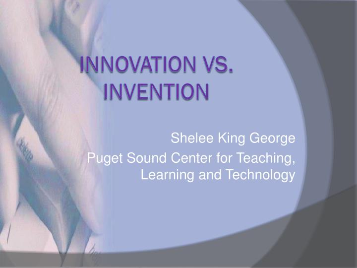 Shelee king george puget sound center for teaching learning and technology