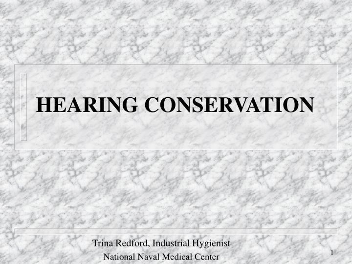 hearing conservation n.