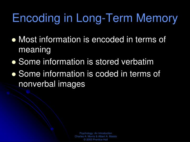 Encoding in Long-Term Memory