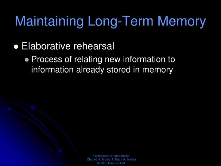 Maintaining Long-Term Memory