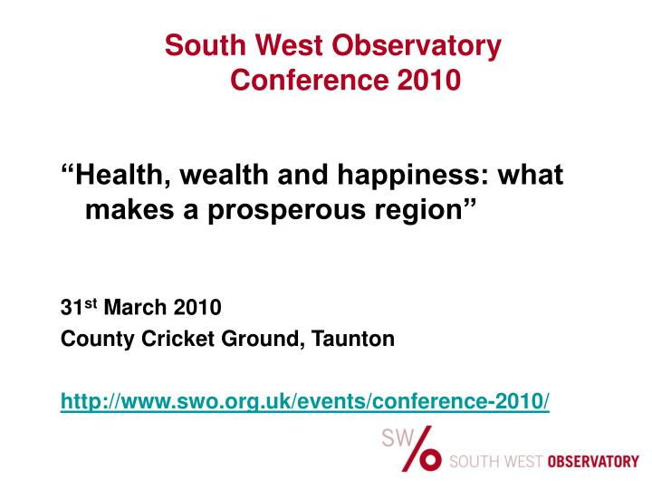 South West Observatory Conference 2010