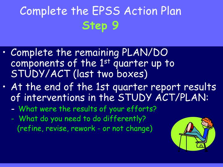 Complete the EPSS Action Plan