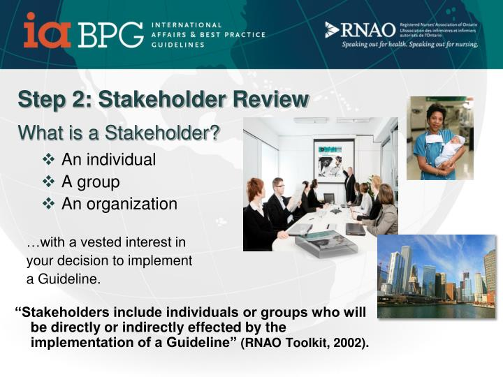Step 2: Stakeholder Review
