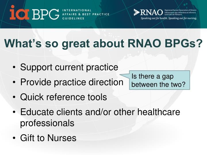 What's so great about RNAO BPGs?