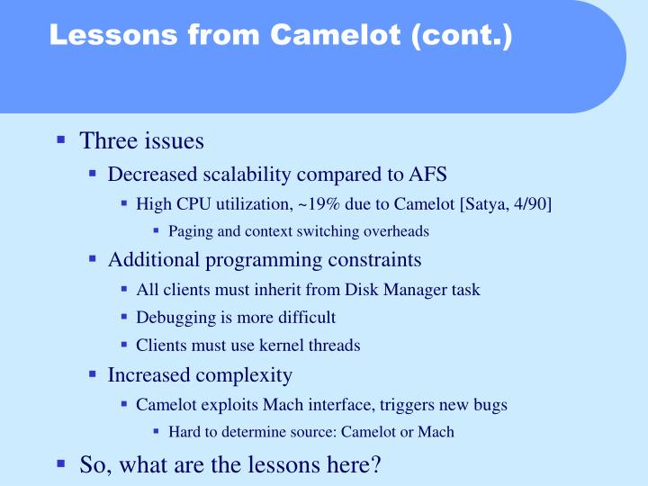 Lessons from Camelot (cont.)