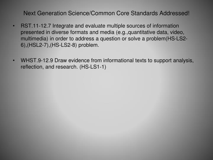 Next generation science common core standards addressed