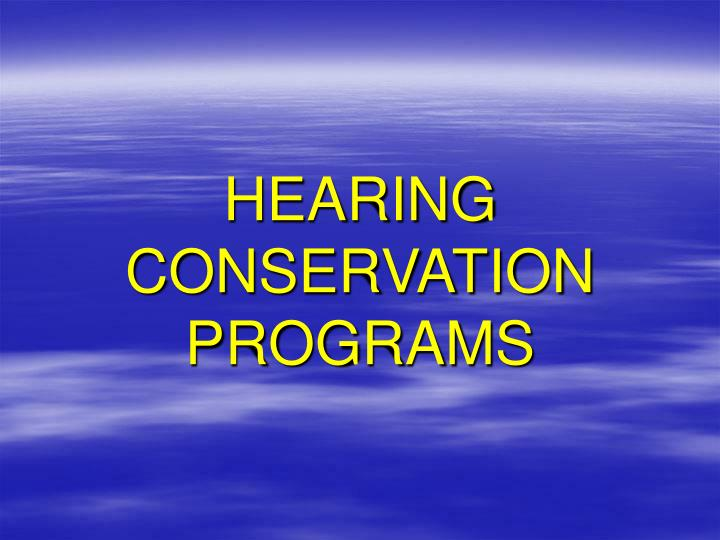 hearing conservation programs n.