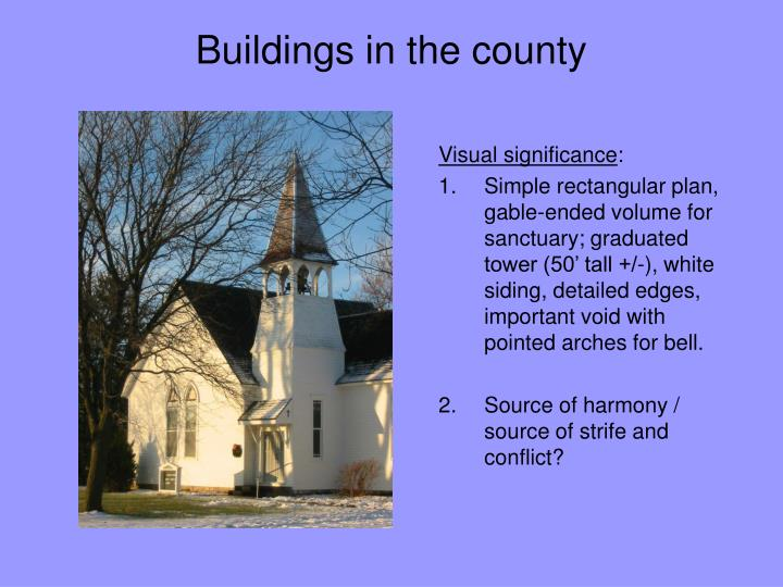 Buildings in the county