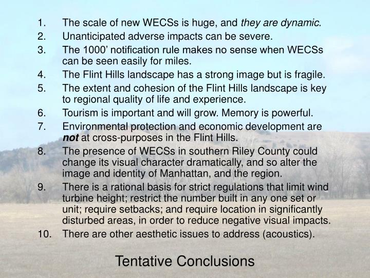 The scale of new WECSs is huge, and
