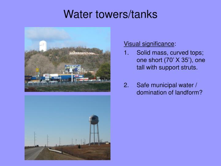 Water towers/tanks