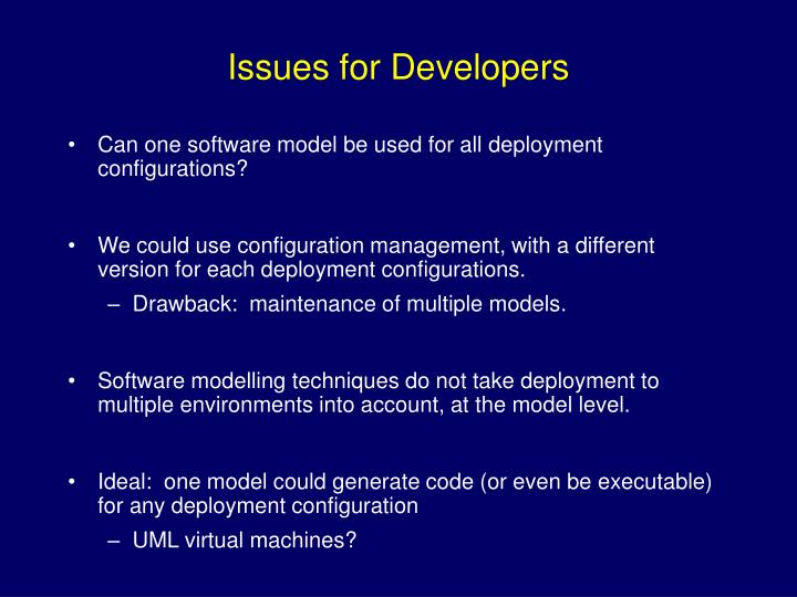 Issues for developers