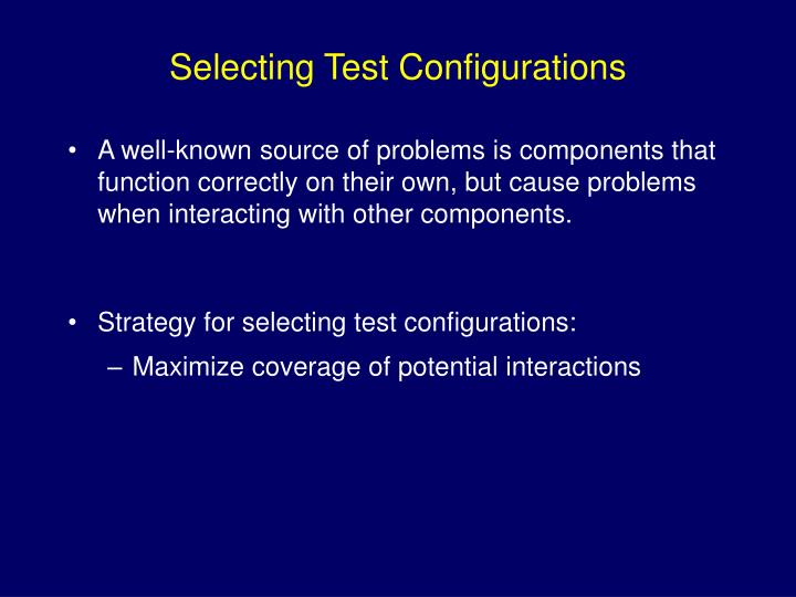 Selecting Test Configurations