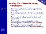 quality work based learning 9 indicators