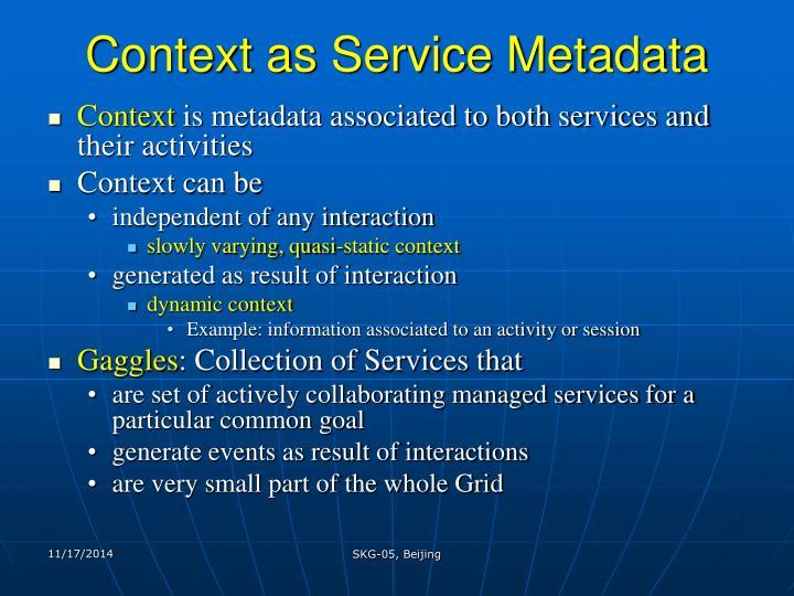 Context as service metadata