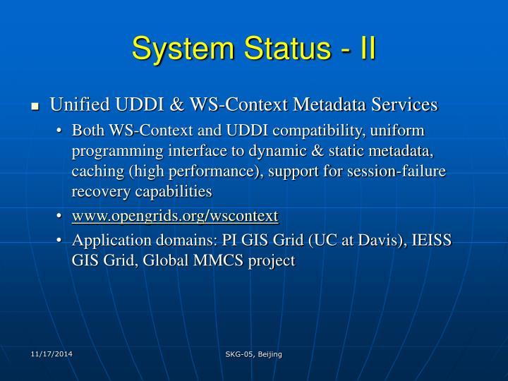 System Status - II