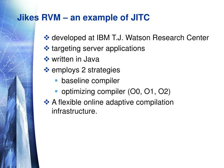 Jikes RVM – an example of JITC