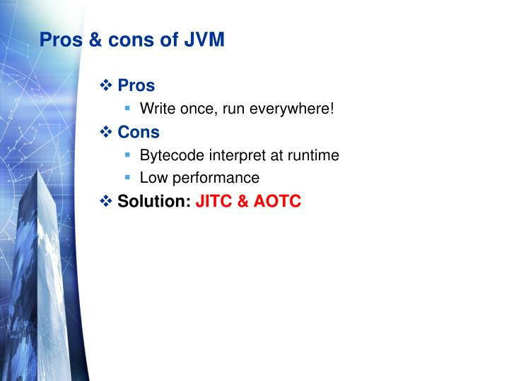 Pros & cons of JVM