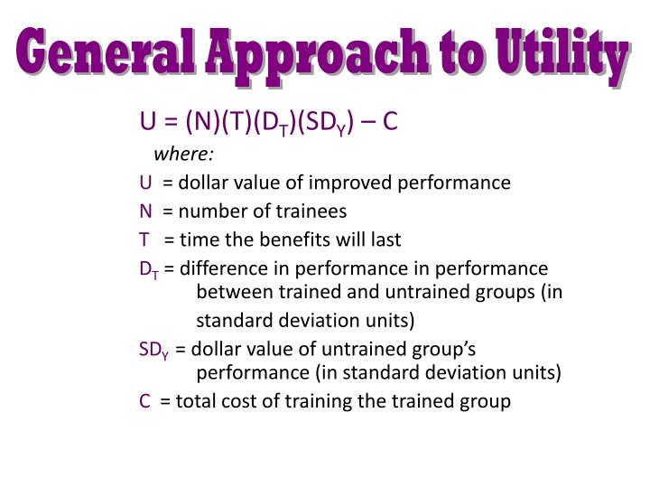 General Approach to Utility