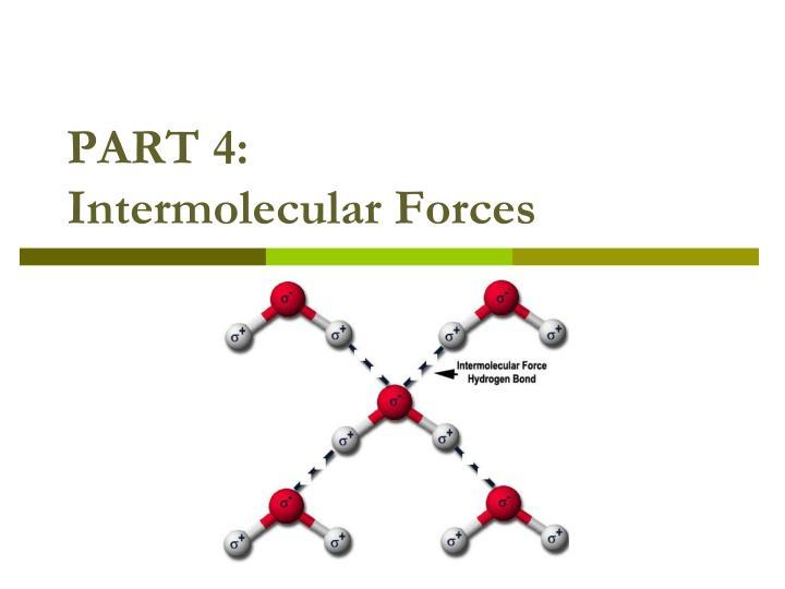 Part 4 intermolecular forces