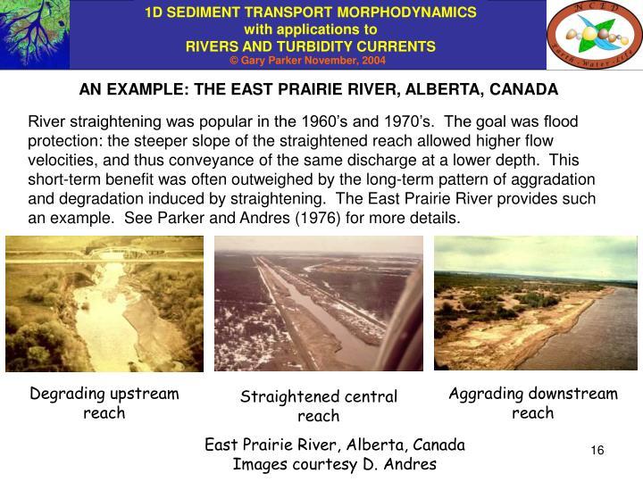 AN EXAMPLE: THE EAST PRAIRIE RIVER, ALBERTA, CANADA
