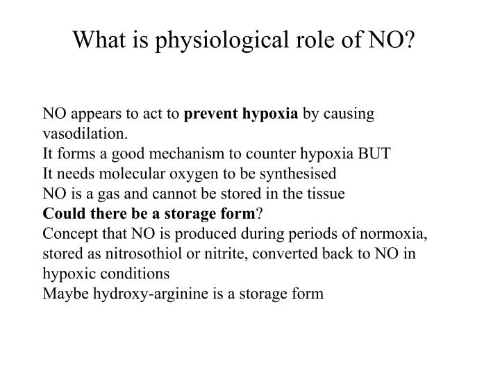 What is physiological role of NO?