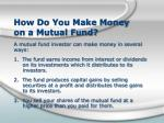 how do you make money on a mutual fund