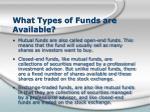 what types of funds are available