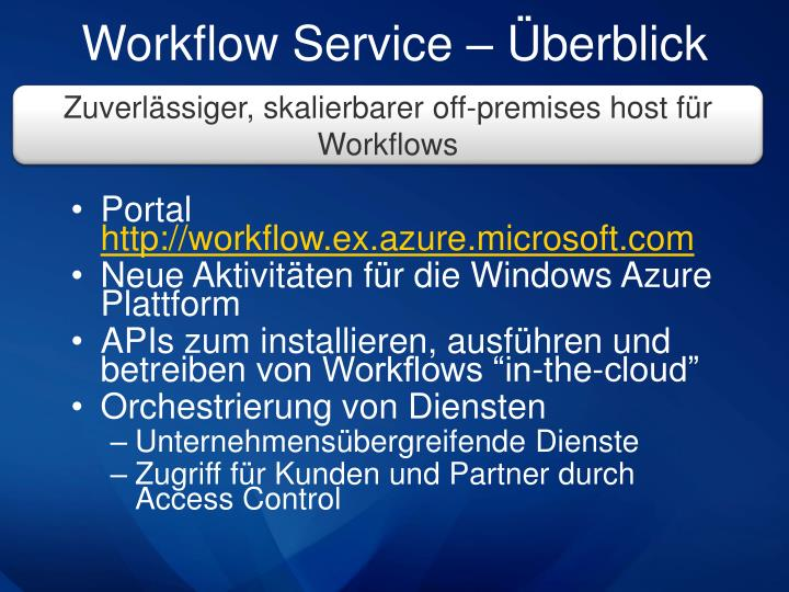 Workflow Service –