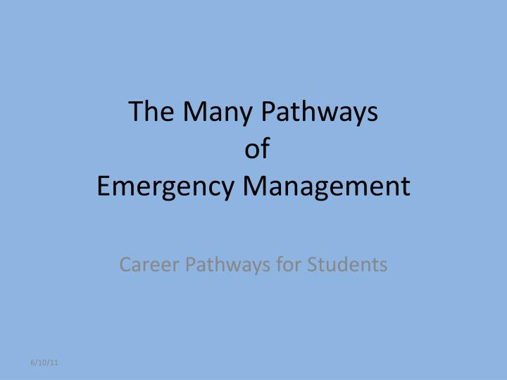 the many pathways of emergency management n.