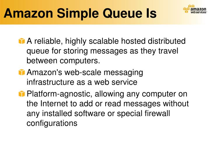 Amazon Simple Queue Is