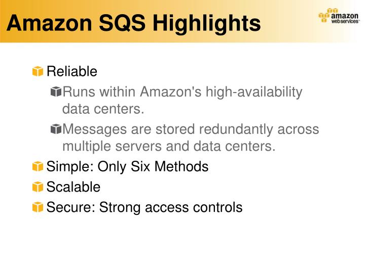 Amazon SQS Highlights