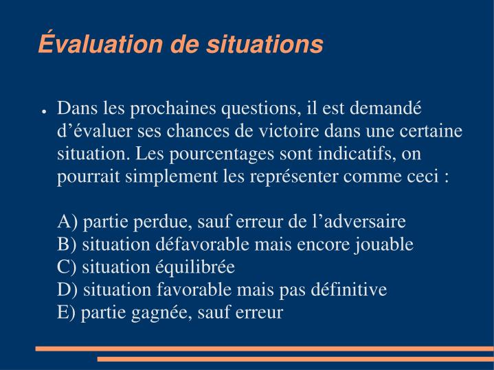 Évaluation de situations