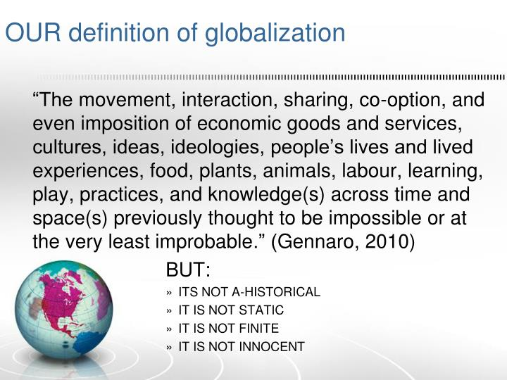 OUR definition of globalization