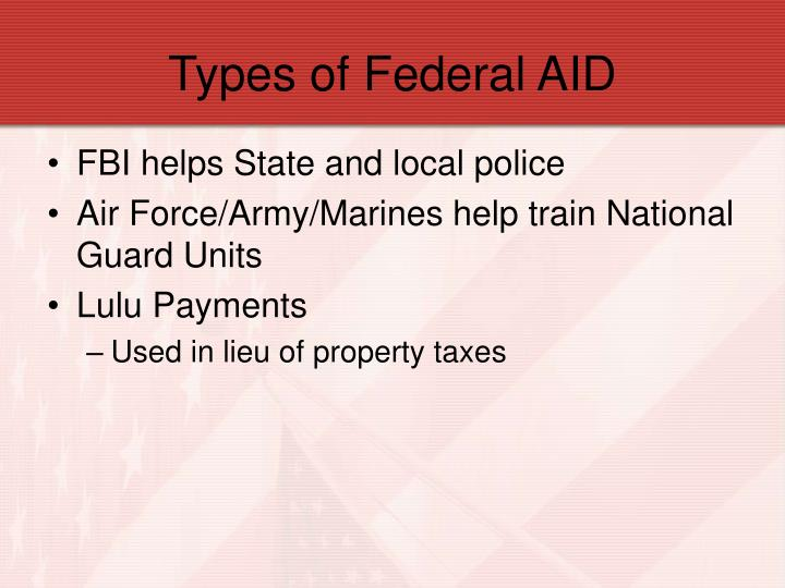 Types of Federal AID